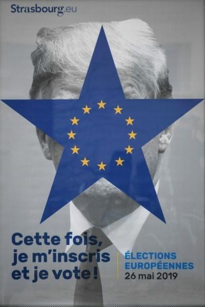 欧州議会選の「顔」はトランプ氏? 仏ストラスブールの投票啓発ポスター