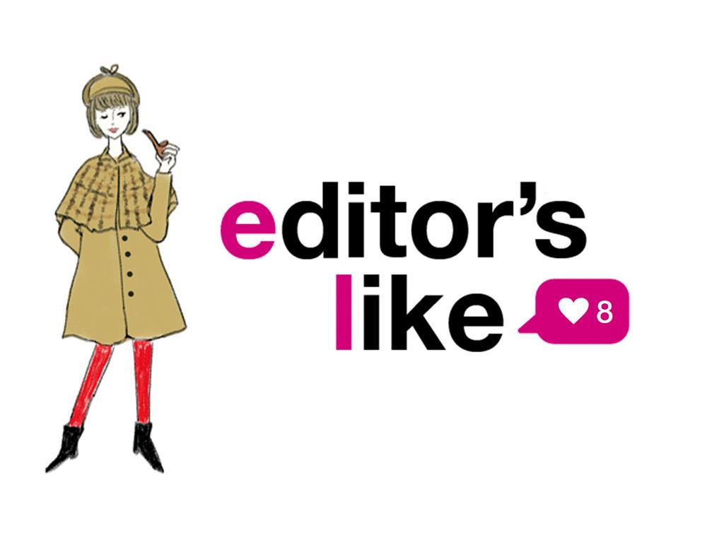 editor's like 8/編集部のお気に入りを大調査!