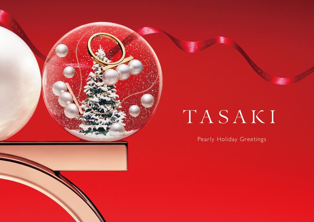 ホリデーシーズンの特別なひとときを「TASAKI」と一緒に