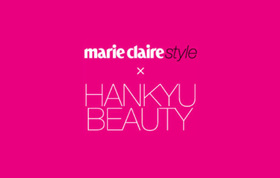 marie claire style × HANKYU BEAUTY